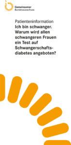 Merkblatt - Test auf Schwangerschaftsdiabetes